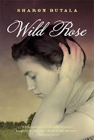 Wild Rose by Sharon Butala