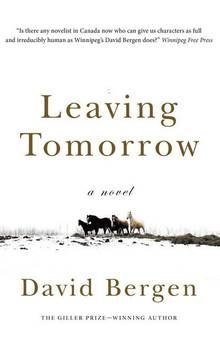 Leaving Tomorrow - David Bergen