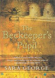 The Beekeeper's Pupil - Sara George