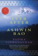 The Ever After Of Ashwin Rao - Padma Viswanathan