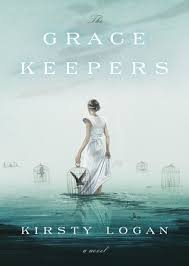 Gracekeepers - Kirsty Logan