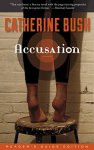 accusation-by-catherine-bush