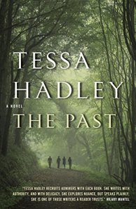 The Past Tessa Hadley