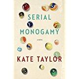 Serial Monogamy - Kate Taylor