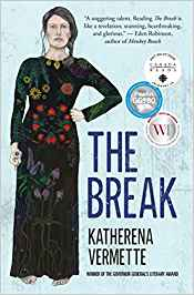 The Break - Katherine Vermette