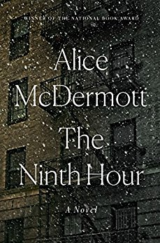 The Ninth Hour - Alice McDermott