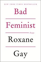 Bad Feminist - Roxanne Gay