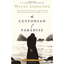 The Custodian of Paradise - Wayne Johnston