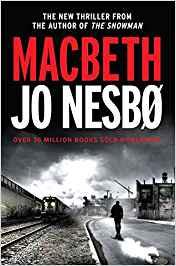Macbeth - Jo Nesbo