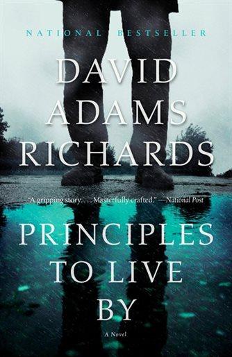 Principles To Live By - David Adams Richards.jpg