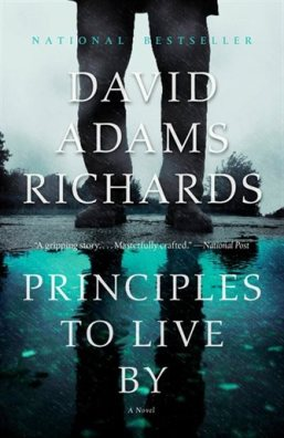 Principles To Live By - David Adams Richards.jpg