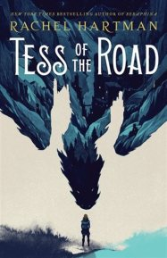 Tess Of The Road - Rachel Hartman