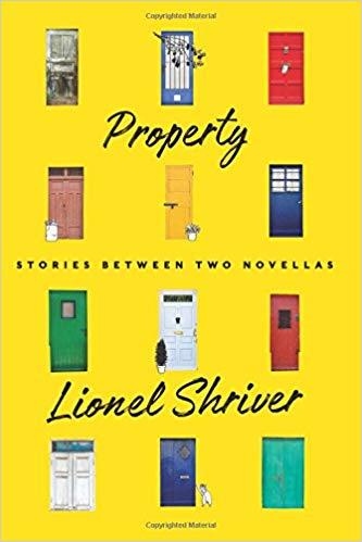 Property - Lionel Shriver