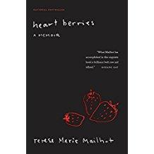 Heart Berries, A Memoir - Terese Marie Mailhot