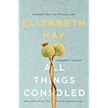 All Things Consoled - Elizabeth Hay