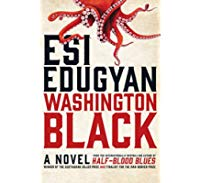 Washington Black - Esi Edugyan