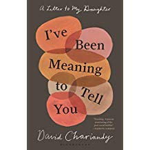 I've Been Meaning To Tell You - David Chariandy