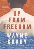 Up From Freedom - Wayne Grady