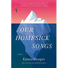 Our Homesick Songs - Emma Hooper
