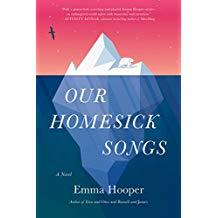 Our Homesick Songs - Emma Hooper