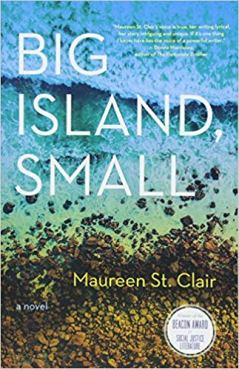 Big Island,Small - Maureen St. Clair