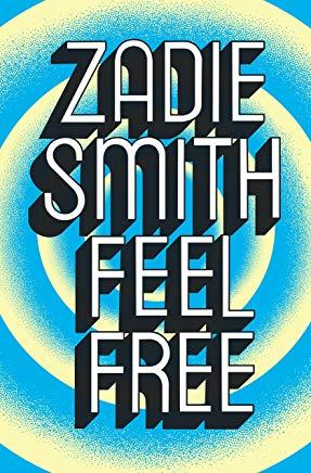 Feel free - Zadie Smith