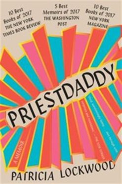 Priestdaddy - Patricia Lockwood