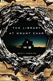 The Library At Mount Char – Scott Hawkins
