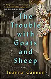 The Trouble with Goats and Sheep – Joanna Cannon