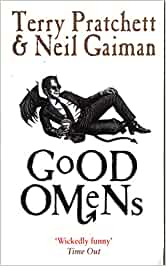 Good Omens – Terry Pratchett and Neil Gaiman
