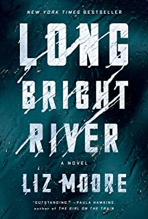 Long Bright River – LizMoore