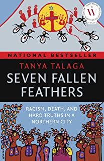 Seven Fallen Feathers – TanyaTalaga