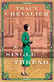 A Single Thread – TracyChevalier