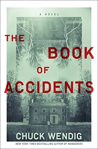 The Book of Accidents – ChuckWendig