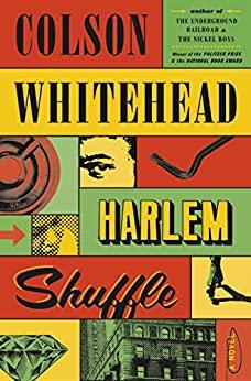 Harlem Shuffle – ColsonWhitehead